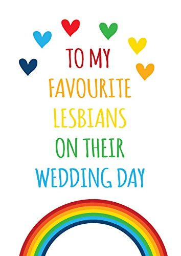 Divertidas tarjetas de boda gay LGBT Cheeky - a mis lesbianas favoritas...