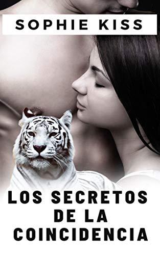 Los Secretos de la Coincidencia de Sophie Kiss