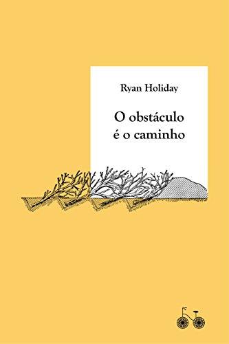 Amazon.com.br eBooks Kindle: O obstáculo é o caminho: A arte de transformar  provações em triunfo, Holiday, Ryan, M. Rodrigues, Talita