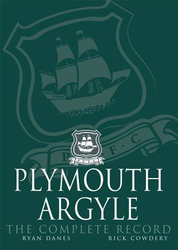 Plymouth Argyle: The Complete Record