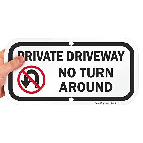 "SmartSign ""Private Driveway - No Turn Around"" Sign   6"" x 12"" Aluminum"