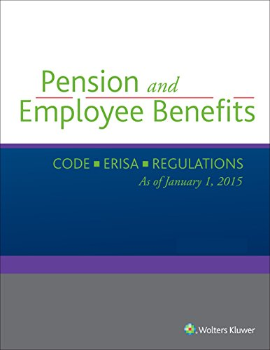Compare Textbook Prices for Pension and Employee Benefits Code ERISA 2 Volume Set as of January 1, 2015 2015 Edition ISBN 9780808040200 by Wolters Kluwer Law & Business