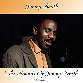 The Sounds Of Jimmy Smith (Remastered 2018)