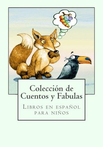 Libros en español para niños: Colección de Cuentos y Fabulas