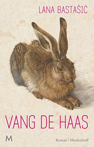 Vang de haas: roman