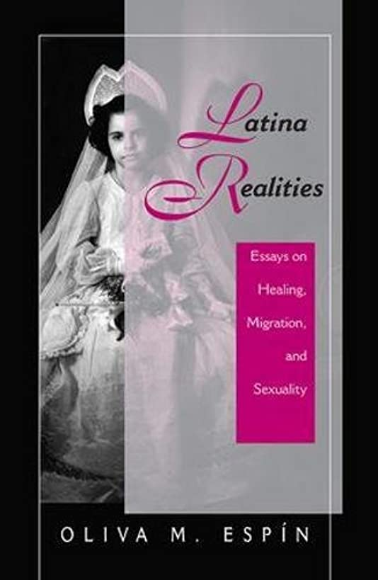 Latina Realities: Essays on Healing, Migration, and Sexuality (New Directions in Theory and Psychology)
