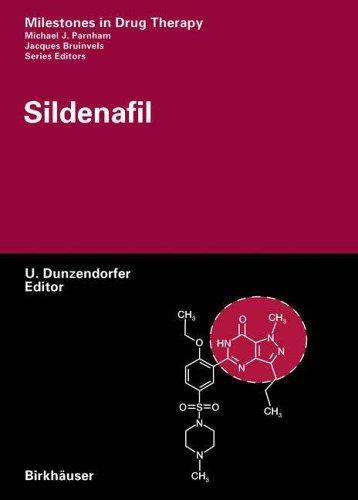 Sildenafil (Milestones in Drug Therapy)