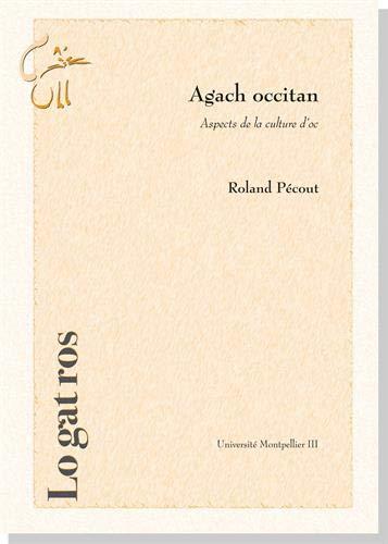 Agach Occitan: Aspects de la Culture d'Oc