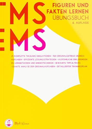 Medizinertest TMS / EMS 2020 I Figuren und Fakten lernen I Übungsbuch für den Medizin-Aufnahmetest in Deutschland und der Schweiz I Zur idealen Vorbereitung auf den Test für medizinische Studiengänge