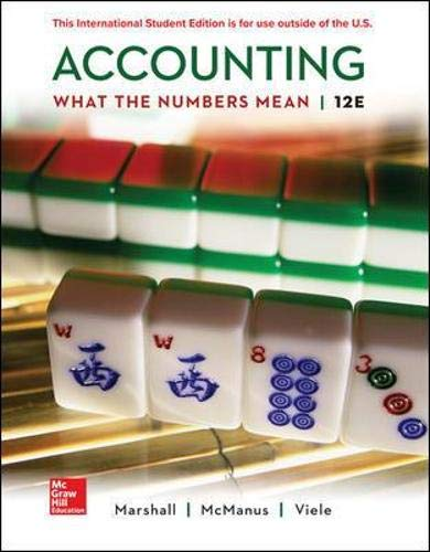 Compare Textbook Prices for Accounting: What the Numbers Mean 12 Edition ISBN 9781260565492 by Marshall, David,McManus, Wayne,Viele, Daniel
