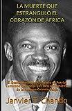 LA MUERTE QUE ESTRANGULÓ EL CORAZÓN DE ÁFRICA: El Deshumanizante Asesinato de Patrice Lumumba del Congo y el Descarrilamiento de la Antigua Colonia Belga