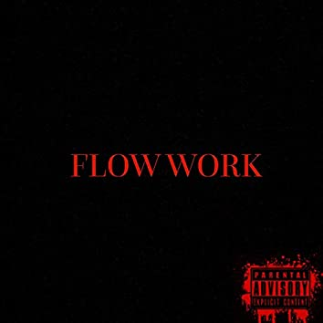 Flow Work (feat. Liko Burrell)