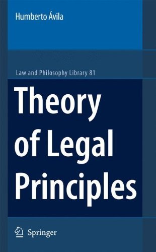 Theory of Legal Principles (Law and Philosophy Library Book 81) (English Edition)