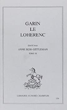 Paperback Garin le Loherenc (T. III) (Garin le Loherenc., 3) [French] Book