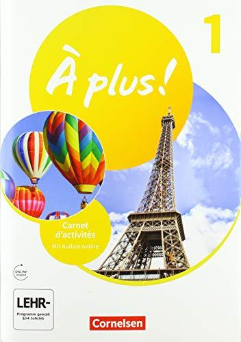 À plus ! Neubearbeitung - 1. und 2. Fremdsprache - Band 1: Carnet d'activités mit Audios online