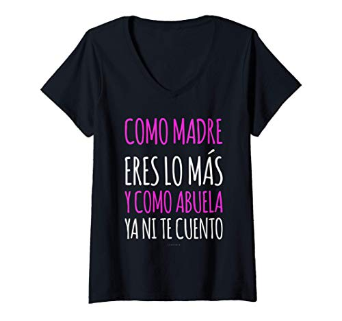 Mujer Camisetas Mujer Manga Corta Regalo Abuela Eres Lo Más Camiseta Cuello V