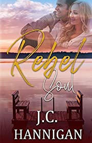 Rebel Soul: (Rebel Series Book 1) ((Rebel Series))