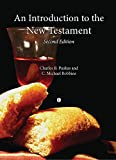 An Introduction to the New Testament, 2nd Edition