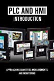 PLC And HMI Introduction: Approaching Quantities Measurements And Monitoring: Hmi Screens