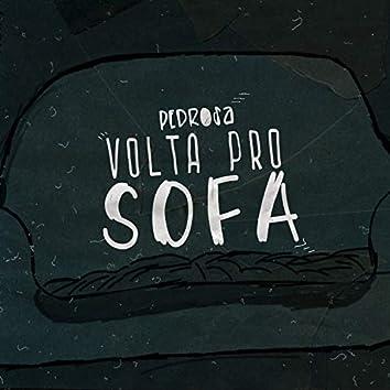 Volta pro Sofá
