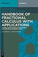 Handbook of Fractional Calculus with Applications: Applications in Engineering, Life and Social Sciences (de Gruyter Reference)