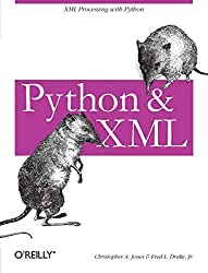 Python & XML By Christopher A. Jones & Fred L. Drake, Jr.