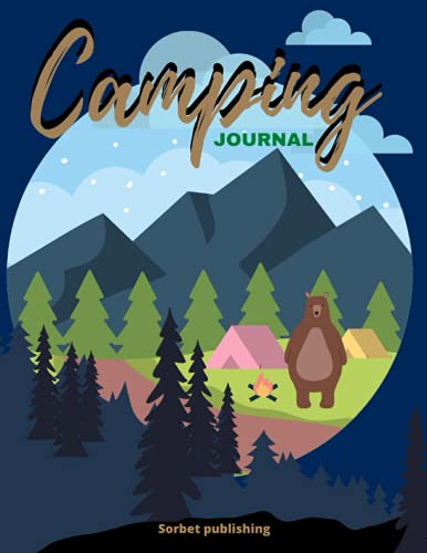 Camping Journal for your Adventures. Logbook / Record tracker for 60 trips.: Trail Memory Keepsake Book, Caravan Travel Journal / Diary (8.5 x 11)- ... Campers, RVs Travelers, On retirement.
