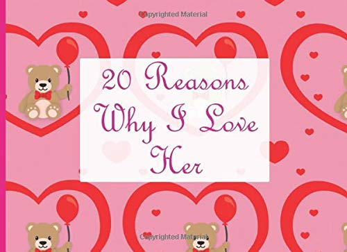20 Reasons Why I Love Her: Fill in The Blank Notebook | DIY Valentine's Day Gift Journal | Bear Heart House (Cute and Lovely Prompts)
