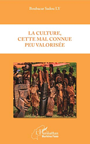 La culture, celle mal connue peu valorisée
