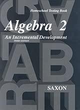 Saxon Algebra 2: Homeschool Testing Book