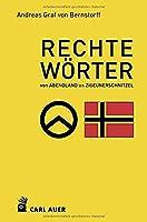 """Rechte Woerter: Von """"Abendland"""" bis """"Zigeunerschnitzel"""""""