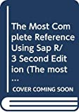 The Most Complete Reference Using Sap R/3 Second Edition (The most complete reference using SAP R/3 Second Edition)
