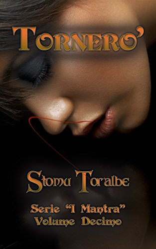 Tornerò (I Mantra Vol. 10) (Italian Edition)