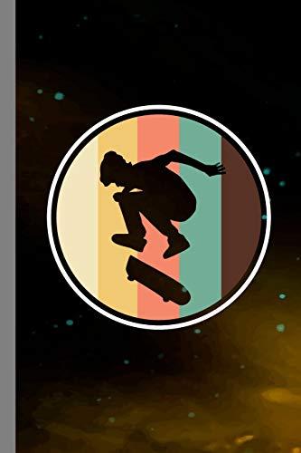 Skateboarding Vintage: Skateboard Gift For Skateboarders (6