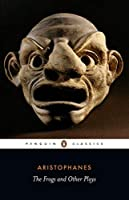 Frogs and Other Plays (Penguin Classics) by Aristophanes(2007-04-06)