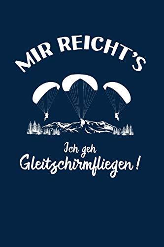 Paragliding: Ich geh Gleitschirmfliegen!: Notizbuch / Notizheft für Gleitschirmflieger-in Paraglider A5 (6x9in) liniert mit Linien