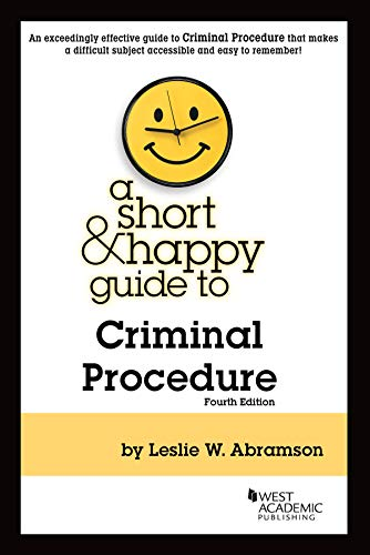 Compare Textbook Prices for A Short & Happy Guide to Criminal Procedure Short & Happy Guides 4 Edition ISBN 9781684676934 by Abramson, Leslie