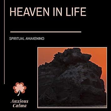 Heaven In Life - Spiritual Awakening