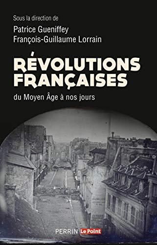 Révolutions françaises du Moyen âge à nos jours