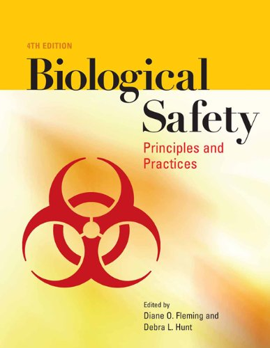 Biological Safety: Principles And Practices (Biological Safety: Principles & Practices)