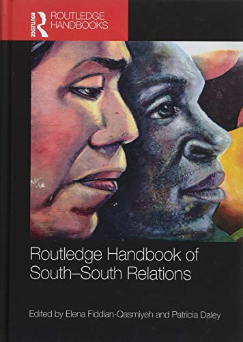 Routledge Handbook of South-South Relations (Routledge International Handbooks)
