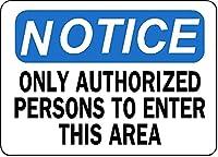 2個 このエリアへの立ち入りを許可された人のみに注意してくださいブリキの看板金属板装飾看板家の装飾プラーク看板地下鉄の金属板8x12インチ メタルプレートブリキ 看板 2枚セットアンティークレトロ