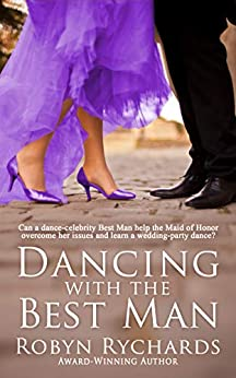 Dancing with the Best Man by [Robyn Rychards]
