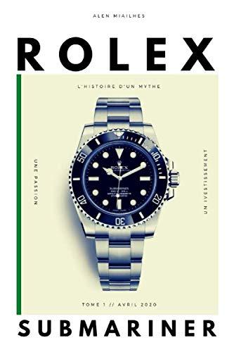 Rolex Submariner: L'histoire d'un mythe
