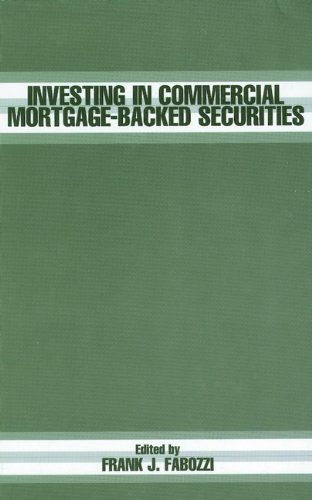 Investing in Commercial Mortgage-Backed Securities (Frank J. Fabozzi Series Book 79) (English Edition)
