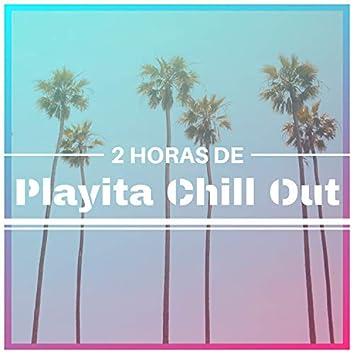 2 Horas de Playita Chill Out - Sesión Canciones Chill Relax, Bossa Nova y Hits Jazz Moderno
