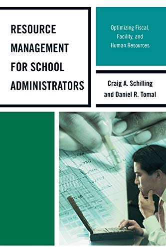Compare Textbook Prices for Resource Management for School Administrators: Optimizing Fiscal, Facility, and Human Resources The Concordia University Leadership Series  ISBN 9781475802528 by Tomal, Daniel R.