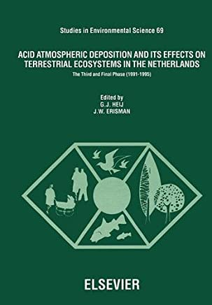 Acid Atmospheric Deposition and Its Effects on Terrestrial Ecosystems in the Netherlands: The Third and Final Phase (1991-1995)