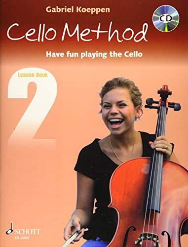 Cello Method: Lesson Book 2: Have fun playing the Cello. Book 2. Violoncello. Lehrbuch mit CD. (Koeppen Cello Method)
