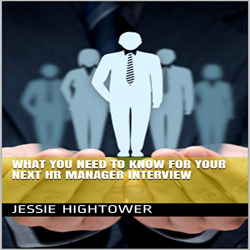 What You Need to Know for Your Next HR Manager Interview audiobook cover art